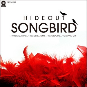 Hideout - Songbird [19Box Recordings]