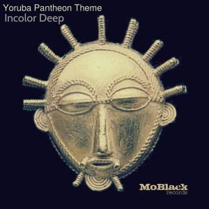 Incolor Deep - Yoruba Phanteon Theme [MoBlack Records]