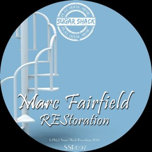 Marc Fairfield - Restoration [Sugar Shack Recordings]