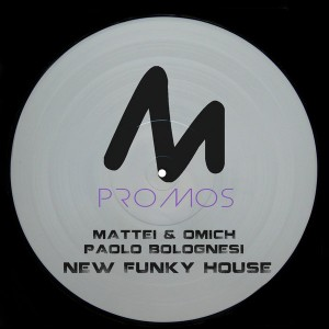 Mattei & Omich, Paolo Bolognesi - New Funky House [Metropolitan Promos]
