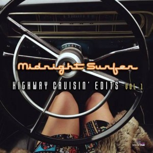 Midnight Surfer - Highway Cruisin' Edits Vol 1 [Digital Wax]