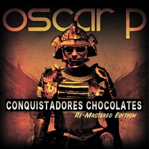 Oscar P - Conquistadores Chocolates (The Remixes Part 1) [House Tribe Records]