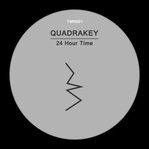 Quadrakey - 24 Hour Time [Tooman Records]