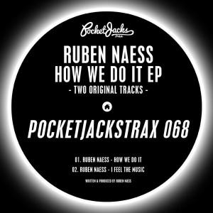 Ruben Naess - How We Do It EP [Pocket Jacks Trax]