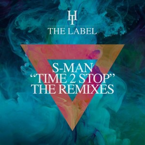 S-Man and Roger Sanchez - Time 2 Stop (The Remixes) [Hard Times]