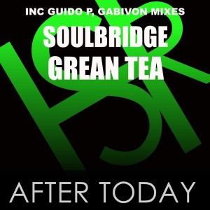 Soulbridge feat. Grean Tea - After Today [HSR Records]