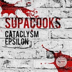 Supacooks - Cataclysm__EPsilon [Dextrous Trax]