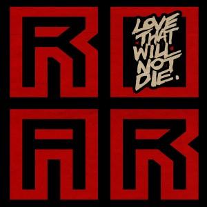 The Revenge - Love That Will Not Die [Roar Groove]
