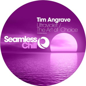 Tim Angrave - Ultraviolet__The Art Of Choice [Seamless Recordings]