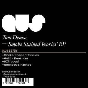 Tom Demac - Smoke Stained Ivories [Aus Music]