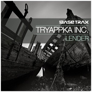 Tryappka Inc. - Lender [THE BASE TRAX]