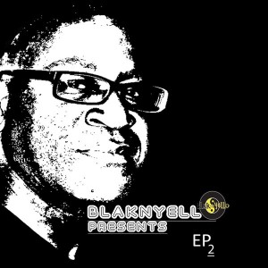 Tyrone Francis - Blak-n-yello Presents EP2 [Blak-n-Yello]