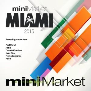 Various Artist - MiniMarket Miami 2015 [miniMarket]