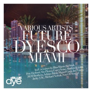 Various Artists - Future Dyesco Miami [Blue Dye]