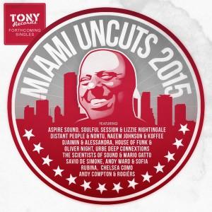 Various Artists - Miami Uncuts 2015 [Tony Records]