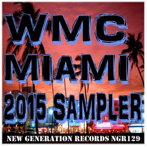 Various - WMC Miami 2015 Sampler [New Generation Records]