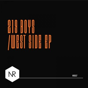 219 Boys - West Side [Nite Records]