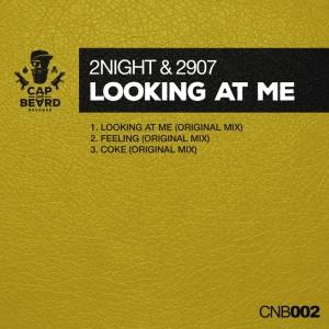 2Night & 2907 - Looking At Me [Cap & Beard]