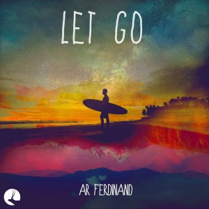 AR Ferdinand - Let Go [Chiru Records]