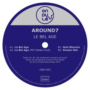 Around7 - Le bel age [Ondule Recordings]