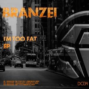 Branzei - I'm Too Fat EP [Diamond Clash]