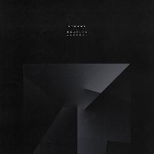Charles Murdoch - Straws [Future Classic]