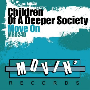 Children of a Deeper Society - Move On [Movin Records]