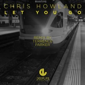 Chris Howland - Let You Go [Deeplife Records]