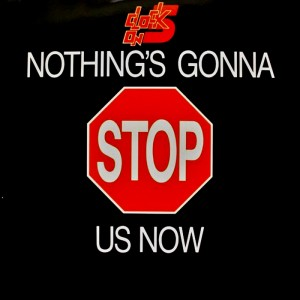 Clock On 5 - Nothing's Gonna Stop Us Now (Remastered) [AC One]