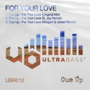 Cue Up - For Your Love [Ultra Bass Records]