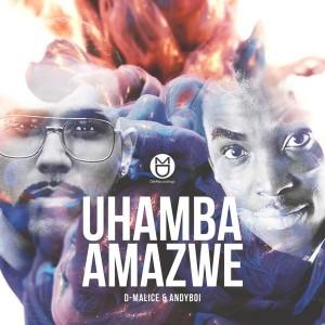 D-Malice & Andyboi - Uhamba Amazwe [DM.Recordings]