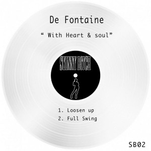 De Fontaine - With Heart & Soul [Skinny B!tch Records]