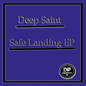 Deep Saint - Safe Landing EP [Deephonix Records]