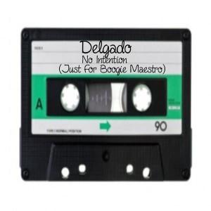 Delgado - No Intention [Cinetique Recordings]