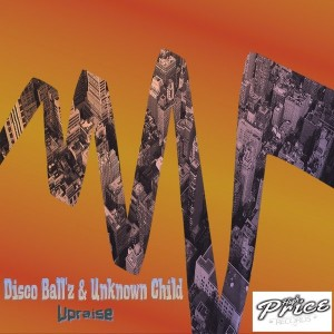 Disco Ball'z & Unknown Child - Upraise [High Price Records]