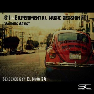 El Nino SA - 911 Experimental Music Session #01 (Selected By El Nino SA) [Sound Chronicles Recordz]