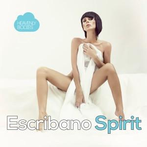 Escribano - Spirit [Heavenly Bodies Records]