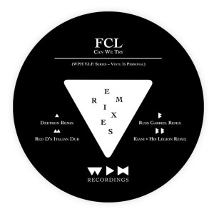 FCL - Can We Try [We Play House Recordings]