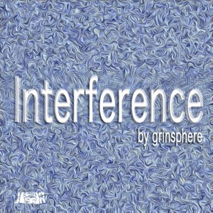 Grinsphere - Interference [Jambalay Records]