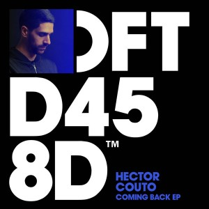 Hector Couto - Coming Back EP [Defected]