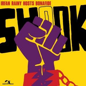 Irfan Rainy - Shook (Remixes) [feat. Bonafide] [Rainy City Music]
