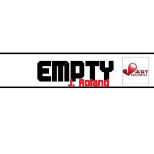 J. Roland - Empty [Beat Art Records]