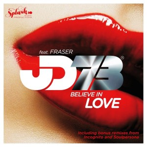 JD73 feat. Fraser - Believe In Love [Splash Music Productions]