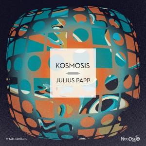 Julius Papp - Kosmosis [NeoDisco]