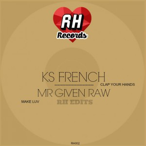 KS French & Mr. Given Raw - RH Edits [Rebel Hearts]