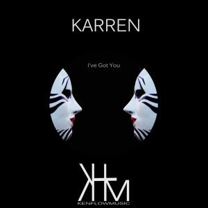 Karren - I've Got You [kenflowmusic]