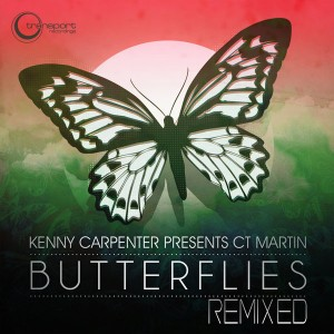 Kenny Carpenter. CT Martin - Butterflies Remixed [Transport]