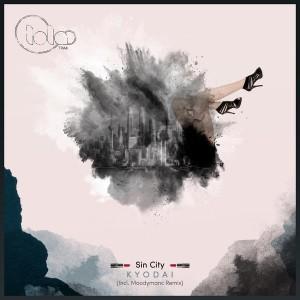 Kyodai - Sin City [Lola Trax]