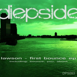 Lawson - First Bounce EP [DiepSide Music]