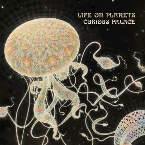 Life on Planets - Curious Palace [Wolf + Lamb Records]